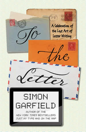 To the Letter - Simon Garfield